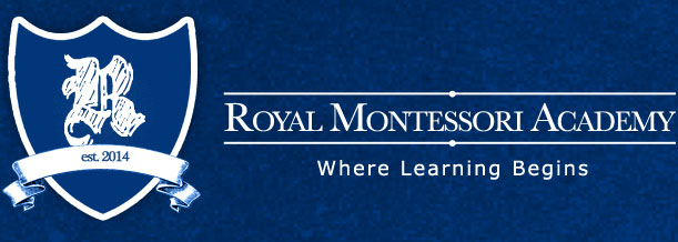 Royal Montessori Academy - Where Learning Begins